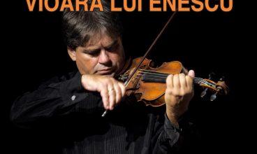 """Concertul """"Vioara lui Enescu"""" se mută în online. Accesul publicului este interzis"""